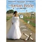 難しく考えないで観たほうがよいドラマ / 「シリアの花嫁」 エラン・リクリス 【映画】