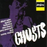 "無人島レコード a-1 /  Albert Ayler ""Ghosts"""