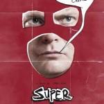 「SUPER!」 コミックと宗教にはまるタクシードライバー