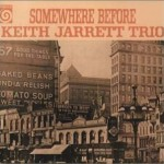Somewhere before -Keith Jarrett Trio 〔FWFGD012〕